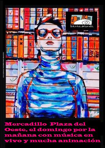Cartel anunciador Mercadillos Plaza del Oeste. Imagen Obra de la Galería Urbana